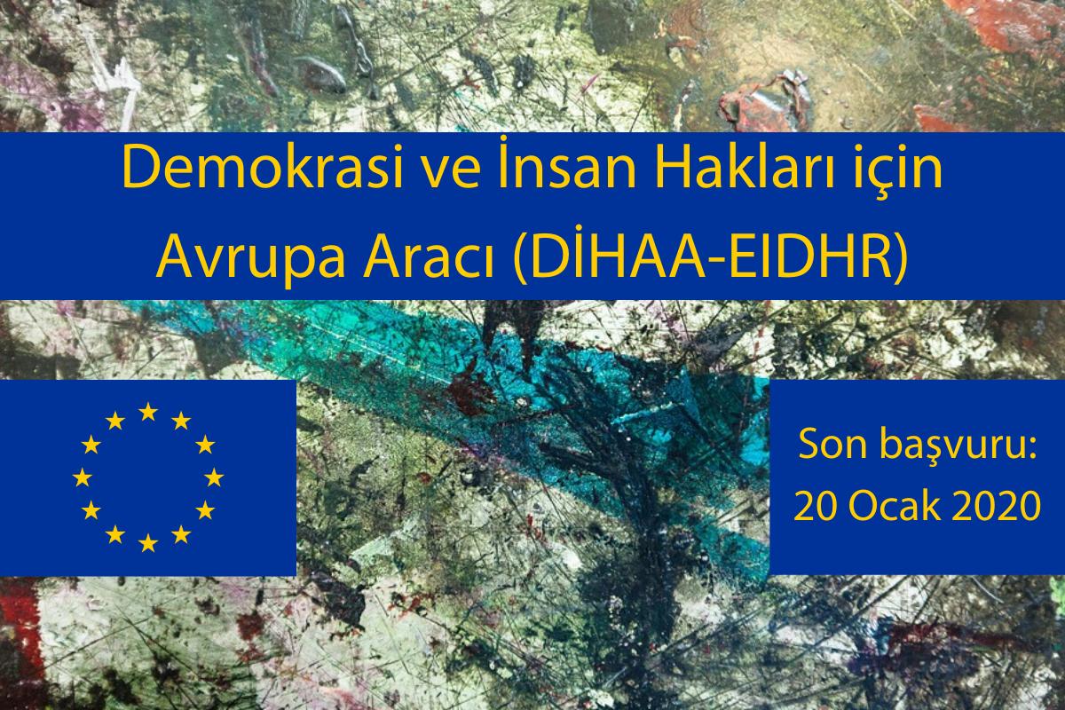 Demokrasi ve İnsan Hakları için Avrupa Aracı (DİHAA-EIDHR) 2019 Hibe Programı için Küresel Çağrı