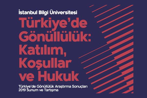 Türkiye'de Gönüllülük: Katılım, Koşullar ve Hukuk Konferansı düzenleniyor
